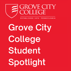 Grove City College Student Spotlight: Episode 3 - Liam Hill