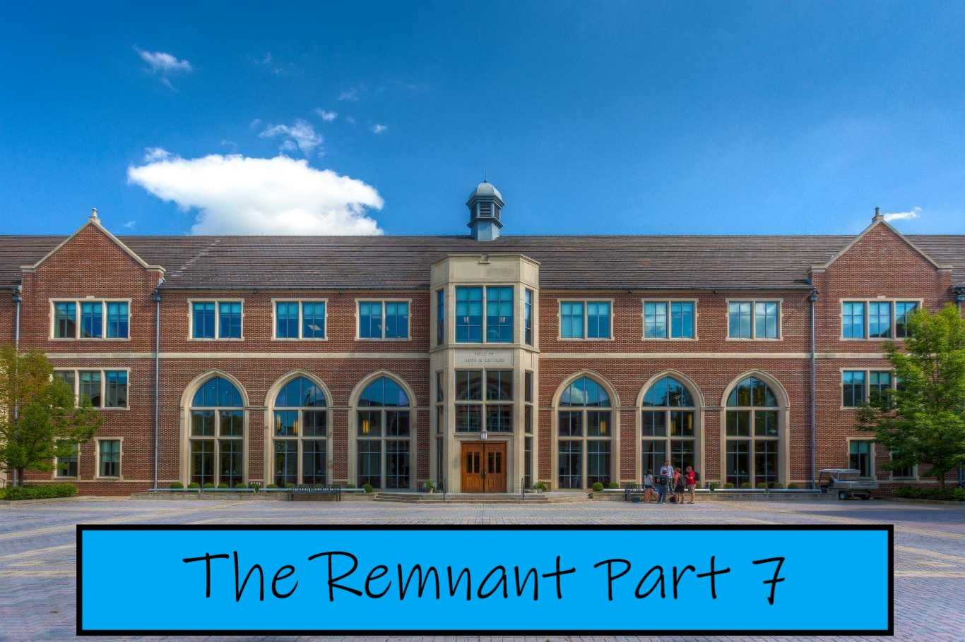 The Remnant Part 7